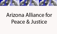 Day 69: Arizona Alliance for Peace and Justice